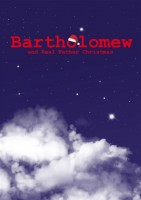 """Bartholomew and the Real Father Christmas"""