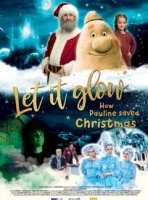 Let it glow – How Pauline saved Christmas